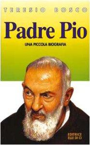 Copertina di 'Padre Pio. Una piccola biografia'