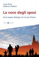 La voce degli sposi - Plebani Federico, Luisa Pomi