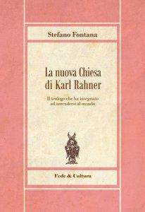 Copertina di 'La nuova Chiesa di Karl Rahner'