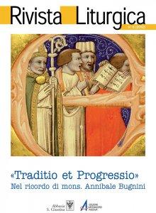 Copertina di 'Traditio et progressio in Cipriano Vagaggini: conoscenza per connaturalità e partecipazione attiva'