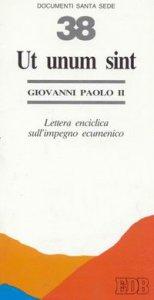 Copertina di 'Ut unum sint. Lettera enciclica sull'impegno ecumenico'