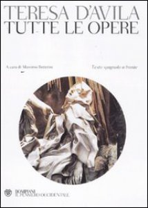Copertina di 'Tutte le opere di Santa Teresa D'Avila'