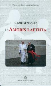 Copertina di 'Come applicare l'Amoris laetitia'