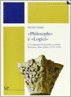 Philosophi e �logici�. Un ventennio di incontri e scontri: Soissons, Sens, Cluny (1121-1141) - Zerbi Pietro