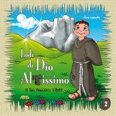 Lodi di Dio altissimo di san Francesco d'Assisi - Esposito Clara