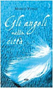 Copertina di 'Gli angeli nella città'