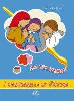 La vita dei pastorelli di Fatima da colorare - Delgado Paula