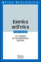 Estetica nell'etica - Cattorini Paolo