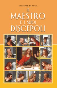 Copertina di 'Il maestro e i suoi discepoli'
