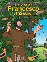 La vita di Francesco d'Assisi a fumetti - Toni Matas