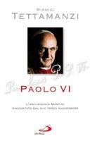 Paolo VI - Tettamanzi Dionigi