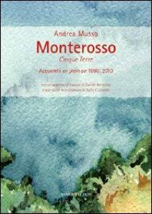 Copertina di 'Monterosso. Cinque Terre'
