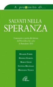 Copertina di 'Salvati nella speranza. Commento e guida alla lettura dell'enciclica Spe salvi di Benedetto XVI'