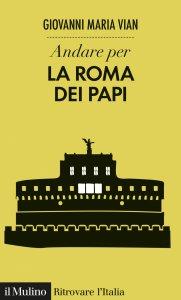 Copertina di 'Andare per la Roma dei papi'