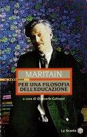 Per una filosofia dell'educazione - Maritain Jacques