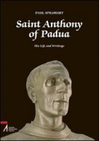 Saint Anthony of Padua - Spilsbury Paul