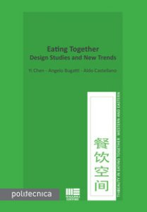 Copertina di 'Eating together. Design studies and new trends'