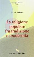 La religione popolare fra tradizione e modernità - Prandi Carlo