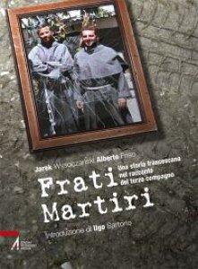 Copertina di 'Frati martiri'