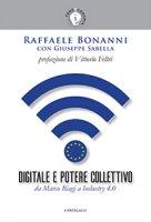 Digitale e potere collettivo - Raffaele Bonanni, Giuseppe Sabella