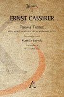 Thomas Thorild nella storia spirituale del diciottesimo secolo - Cassirer Ernst