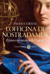 Copertina di 'L'officina di Nostradamus'