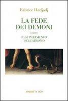 La fede dei demoni - Hadjadj Fabrice