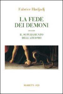 Copertina di 'La fede dei demoni'