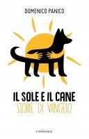 Il sole e il cane - Panico Domenico