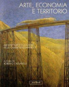 Copertina di 'Arte, Economia e Territorio'