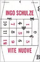 Vite nuove - Schulze Ingo