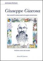 Giuseppe Giacosa. Dai castelli canavesi al sogno americano - Peritore Germana