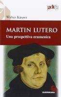 Martin Lutero - Walter Kasper