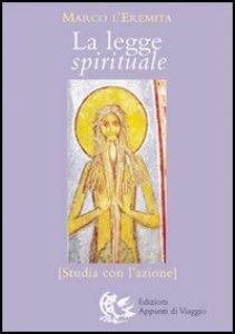Copertina di 'La legge spirituale. Studia con l'azione'