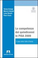 Le competenze dei quindicenni in PISA 2009 - Grande Teresa, Onorati Maria G., Revelli Luisa