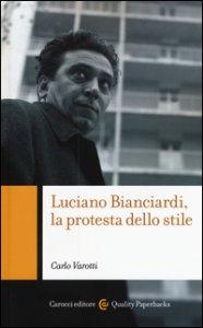 Copertina di 'Luciano Bianciardi, la protesta dello stile'