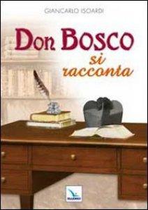 Copertina di 'Don Bosco si racconta'