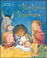 Il bambino di Betlemme - Pasquali Elena, Stephenson Kristina