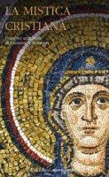 La mistica cristiana vol.1