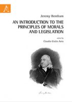 An introduction to the principles of morals and legislation - Bentham Jeremy