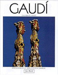Copertina di 'Gaudí. L'uomo e l'opera'