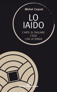 Copertina di 'Lo Iaido'