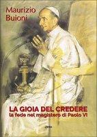 La gioia del credere - Maurizio Buioni