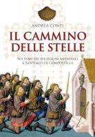 Il cammino delle stelle - Andrea Conti