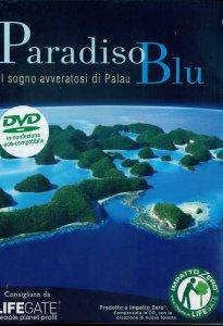 Copertina di 'Paradiso blu - Il sogno avveratosi di Palau'