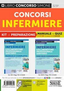 Copertina di 'Concorsi infermiere. Kit di preparazione. Manuale completo + Quiz commentati. Con software di simulazione'