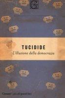 L' illusione della democrazia - Tucidide