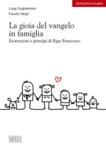 Copertina di 'La gioia del vangelo in famiglia'