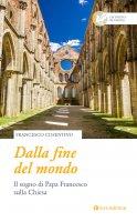 Dalla fine del mondo - Francesco Cosentino