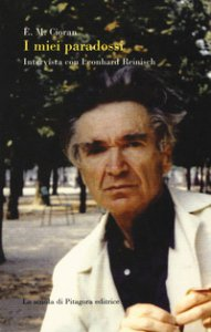 Copertina di 'I miei paradossi. Intervista con Leonhard Reinisch'